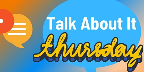 Talk About It Thursday: Virtual Job Shadow tickets