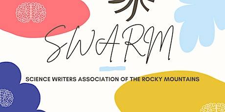 SWARM Early Career Science Writers Panel tickets