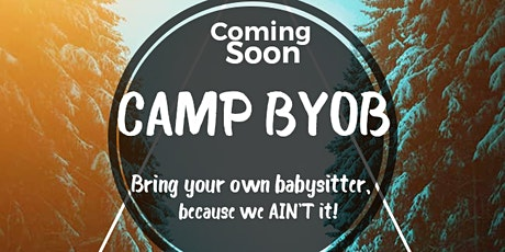 Camp BYOB tickets