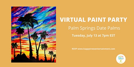 Virtual Paint Party:  Palm Springs Date Palms tickets