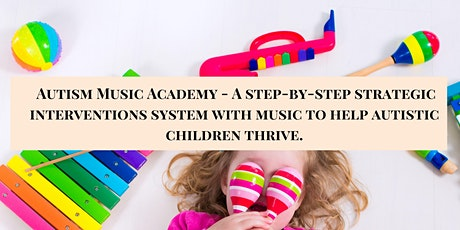 Autism Music Academy - Help Your Child Thrive with Musical Games tickets