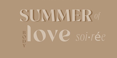 Summer of Love Soiree tickets
