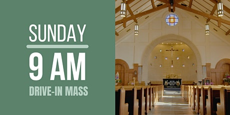 Sunday Mass 9:00 am (outdoor, drive-in) tickets