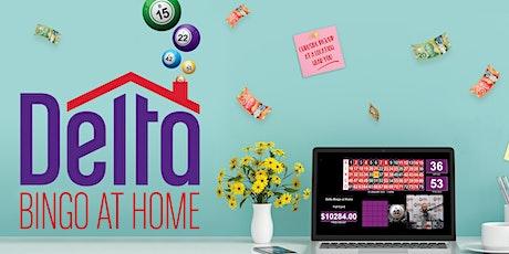 Delta Bingo at Home - July 6 tickets