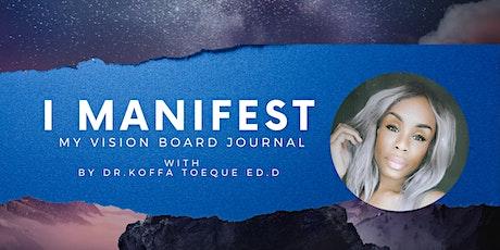 Let's Manifest: A Virtual Vision Board Workshop tickets