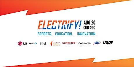 Electrify! Esports, Education, Innovation tickets