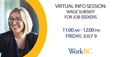 Wage Subsidy Virtual Info Session tickets