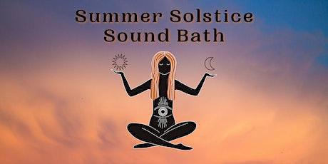 Summer Solstice Sound Bath - Livestream Meditation tickets