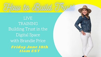 How to Build Trust with Your Audience tickets