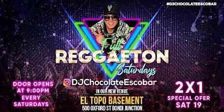 FULL REGGAETON SATURDAY 19/06 AT EL TOPO BASEMENT tickets