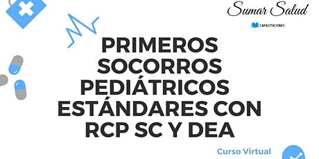 PRIMEROS SOCORROS  PEDIÁTRICOS ESTÁNDARES entradas
