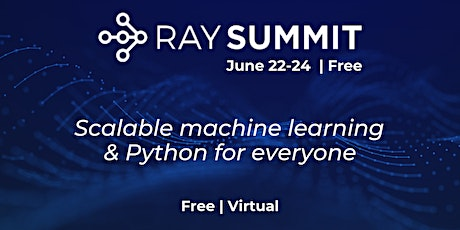 Ray ML Summit 2021 - Scalable Machine Learning and Python tickets
