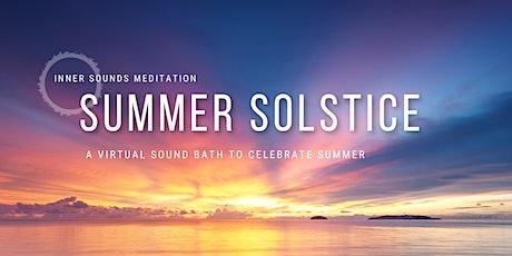 Summer Solstice Virtual Sound Bath    FREE tickets