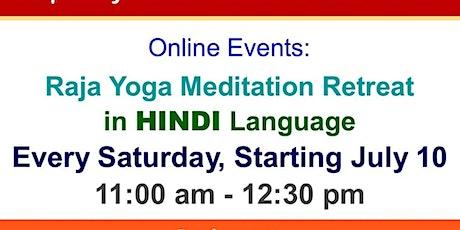 Raja Yoga Meditation Retreat in HINDI language tickets