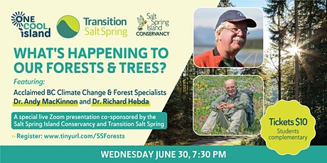 What's Happening to Our Forests and Trees? tickets