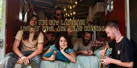 The New Language Live @ Howl & Moan Records (Late Set) tickets