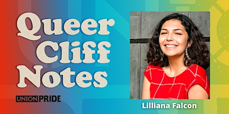 Queer Cliff Notes: Reading Circle + Conversation // Lilliana Falcon tickets
