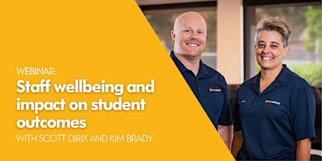 Webinar: Staff wellbeing and impact on student outcomes tickets