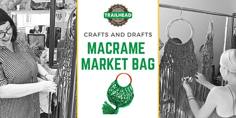 Macrame Market Bag Workshop @ Trailhead Beer Market (South Knox) tickets