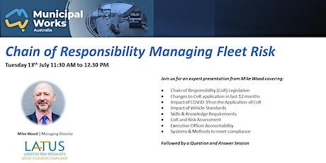Free Webinar - Chain of Responsibility  Managing Fleet Risk tickets