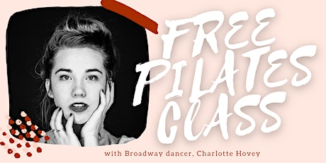 Free Intro Pilates Mat Class with Broadway Dancer tickets