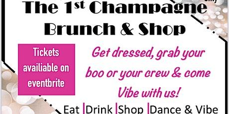 Vixen Vibez Presents The 1st Champagne Brunch & Shop tickets