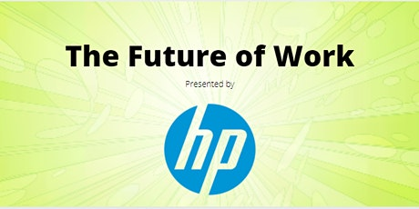 The Future of Work: Presented by HP tickets