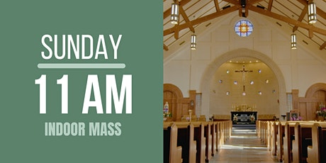 Sunday Mass 11:00 am (indoor, in-person) tickets