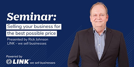 Selling your business for the best possible price - Waikato tickets