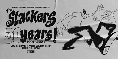 The Slackers (30 Year Anniversary) @ The Alement (Yuma, AZ) tickets