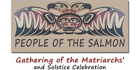 Gathering Of The Matriarchs and Solstice Celebration tickets