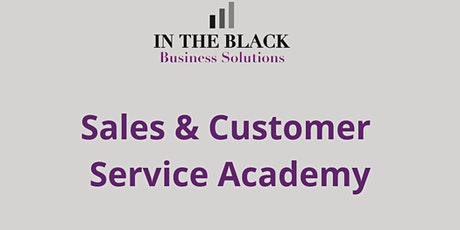 Sales & Customer Service Academy tickets