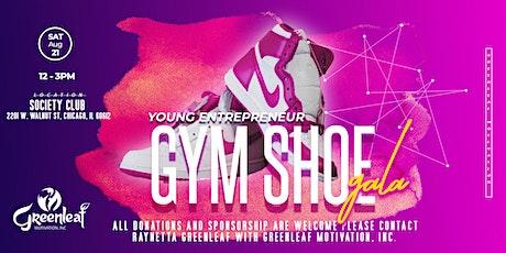 Young Entrepreneurs Gym Shoe Gala tickets
