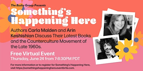 Something's Happening Here: 2 Authors Discuss The Late 1960s tickets