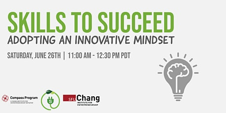 Skills to Succeed: Adopting an Innovative Mindset tickets