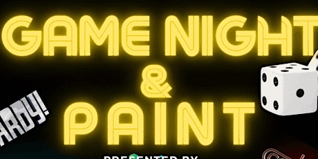"""Game Night & Paint  """"Hosted by Party & Paint """" tickets"""