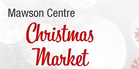 Mawson Centre Christmas Market: Stall Holder Application tickets