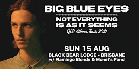 Big Blue Eyes Album Launch - Brisbane tickets