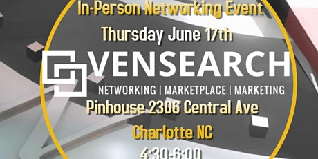 In Person Networking Event - Vensearch tickets