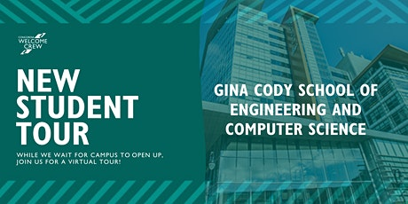 New Student Tour: Gina Cody School of Engineering and Computer Science tickets