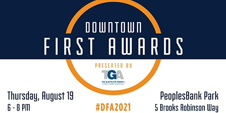 2021 Downtown First Awards, Presented by The Glatfelter Agency tickets