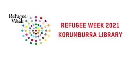 Refugee  Week 2021 at Korumburra Library tickets