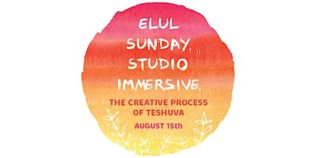 Elul Sunday Studio Immersive: The Creative Process of Teshuva tickets