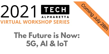 The Future is Now:  5G, AI & IoT tickets