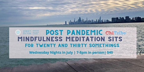 Post Pandemic Mindfulness Meditation Sits for Twenty and Thirty Somethings tickets