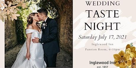 Inglewood Inn Wedding Taste Night tickets