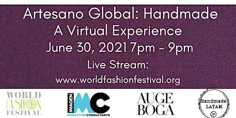 World Fashion Festival Presents Artesano Global: Handmade tickets