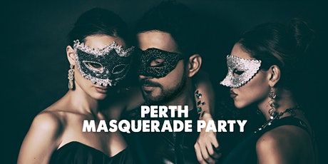 PERTH MASQUERADE PARTY    FRI JULY 16 tickets