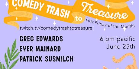 Comedy Trash to Treasure tickets