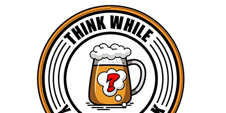 Think While You Drink Trivia Night tickets